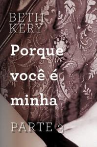 Porque Você Me Persegue (Because You Are Mine, #1.3) - Beth Kery