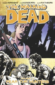 The Walking Dead, Vol. 11: Fear the Hunters - Robert Kirkman, Charlie Adlard, Cliff Rathburn