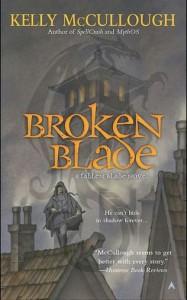 Broken Blade (A Fallen Blade Novel) - Kelly McCullough