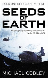 Seeds of Earth - Michael Cobley