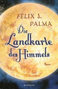 Die Landkarte des Himmels - Félix J. Palma