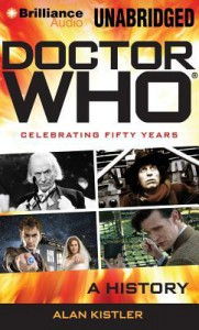 Doctor Who: A History - Alan Kistler