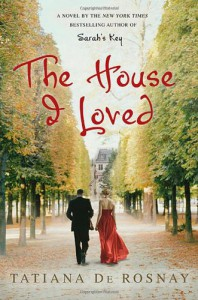 The House I Loved - Tatiana de Rosnay