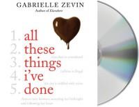 All These Things I've Done (Birthright #1) - Ilyana Kadushin, Gabrielle Zevin