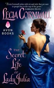 The Secret Life of Lady Julia - Lecia Cornwall