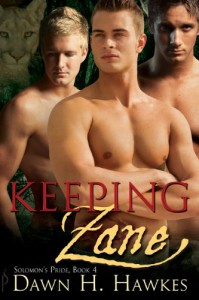 Keeping Zane - Dawn H. Hawkes