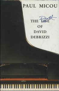 The Death Of David Debrizzi - Paul Micou