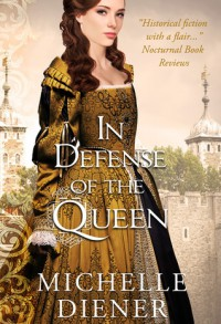 In Defense of the Queen (Susanna Horenbout & John Parker, #3) - Michelle Diener