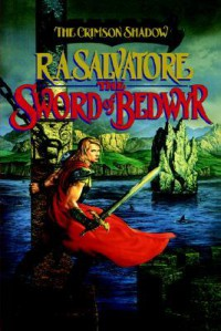 The Sword of Bedwyr Crimson Shadow Book 1 - R.A. Salvatore