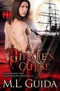 A Pirate's Curse (Legends of the Soaring Phoenix, #1) - M.L. Guida
