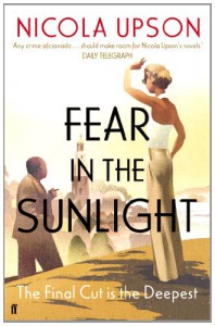Fear in the Sunlight - Nicola Upson