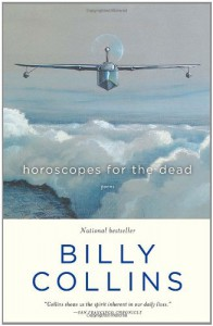 Horoscopes for the Dead: Poems - Billy Collins