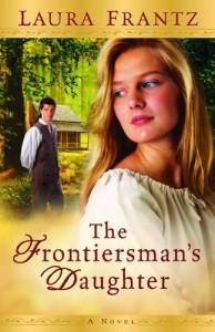 Frontiersman's Daughter, The: A Novel - Laura Frantz