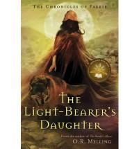 The Light-Bearer's Daughter - O.R. Melling
