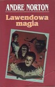 Lawendowa magia - Andre Norton