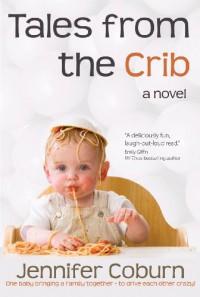 Tales From The Crib - Jennifer Coburn