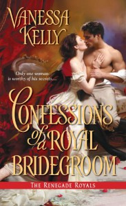 Confessions of a Royal Bridegroom - Vanessa Kelly