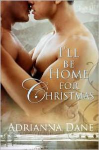 I'll Be Home For Christmas - Adrianna Dane
