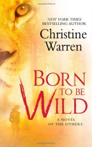 Born To Be Wild - Christine Warren