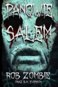 Panowie Salem - Rob Zombie, B.K. Evenson