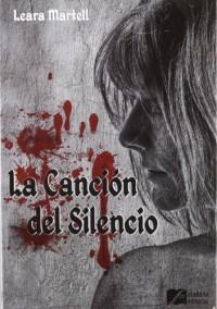 La canción del silencio - Leara Martell