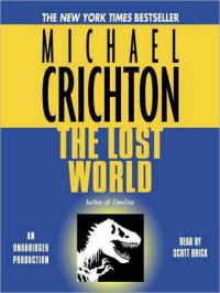 The Lost World: A Novel (Audio) - Michael Crichton, Scott Brick