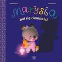 Marysia boi się ciemności - Alexis Nesme, Nadia Berkane