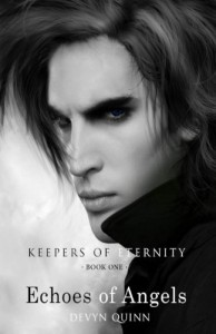 Echoes Of Angels (Eternity #1) - Devyn Quinn
