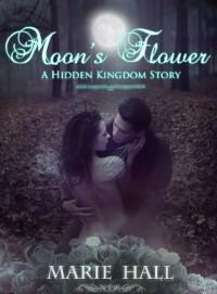 Moon's Flower  - Marie Hall