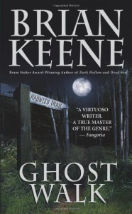 Ghost Walk - Brian Keene