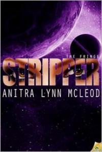 Stripper - Anitra Lynn McLeod