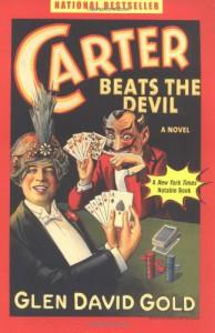 Carter Beats the Devil - Glen David Gold