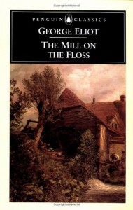 The Mill on the Floss - George Eliot, A.S. Byatt