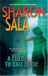 A Place to Call Home - Sharon Sala