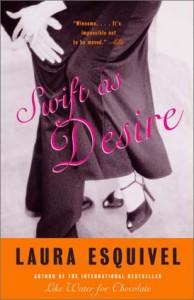 Swift as Desire - Laura Esquivel