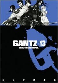 Gantz Volume 13 - Hiroya Oku