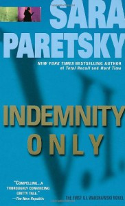 Indemnity Only (V.I. Warshawski Novels) - Sara Paretsky