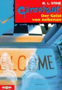 Gänsehaut 06. Der Geist von nebenan. ( Ab 10 J.).: BD 6 - R. L. Stine