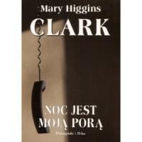 Noc jest moją porą - Mary Higgins Clark