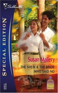 The Sheik & The Bride Who Said No (Desert Rogues, #9) - Susan Mallery