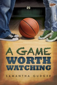 A Game Worth Watching - Samantha Gudger