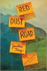 Red Dust Road: An Autobiographical Journey - Jackie Kay
