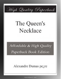The Queen's Necklace - Alexandre Dumas pe¿re