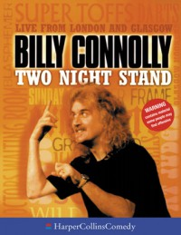 Two Night Stand - Billy Connolly