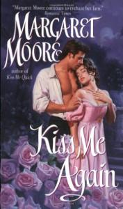 Kiss Me Again - Margaret Moore