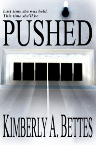 Pushed - Kimberly A. Bettes