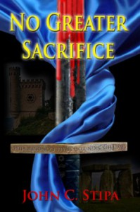 No Greater Sacrifice - John C. Stipa