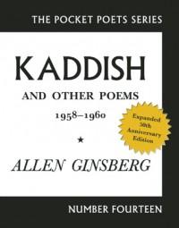 Kaddish and Other Poems: 50th Anniversary Edition - Allen Ginsberg, Bill Morgan