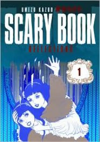 Scary Book Volume 1: Reflections (Scary Book) - Kazuo Umezu, Kumar Sivasubramanian