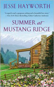Summer at Mustang Ridge - Jesse Hayworth